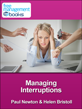 Managing Interruptions