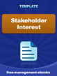 Assessment of Stakeholder Interest