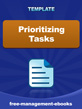 prioritizing tasks template - free productivity skills ebooks templates and checklists
